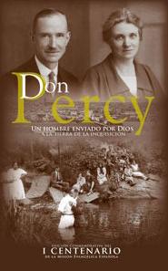 Don Percy. Un hombre enviado por Dios a la tierra...